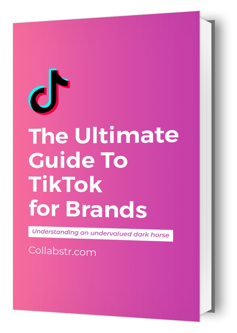 Ultimate Guide to TikTok For Brands 2021